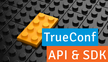 TrueConf Presents a Development Kit for Integrated Video Conferencing Solutions 1