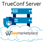 TrueConf Server Available on AWS Cloud