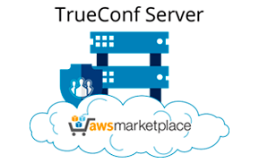 TrueConf Server Available on AWS Cloud 1