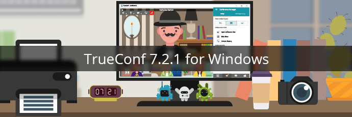 TrueConf 7.2.1 for Windows