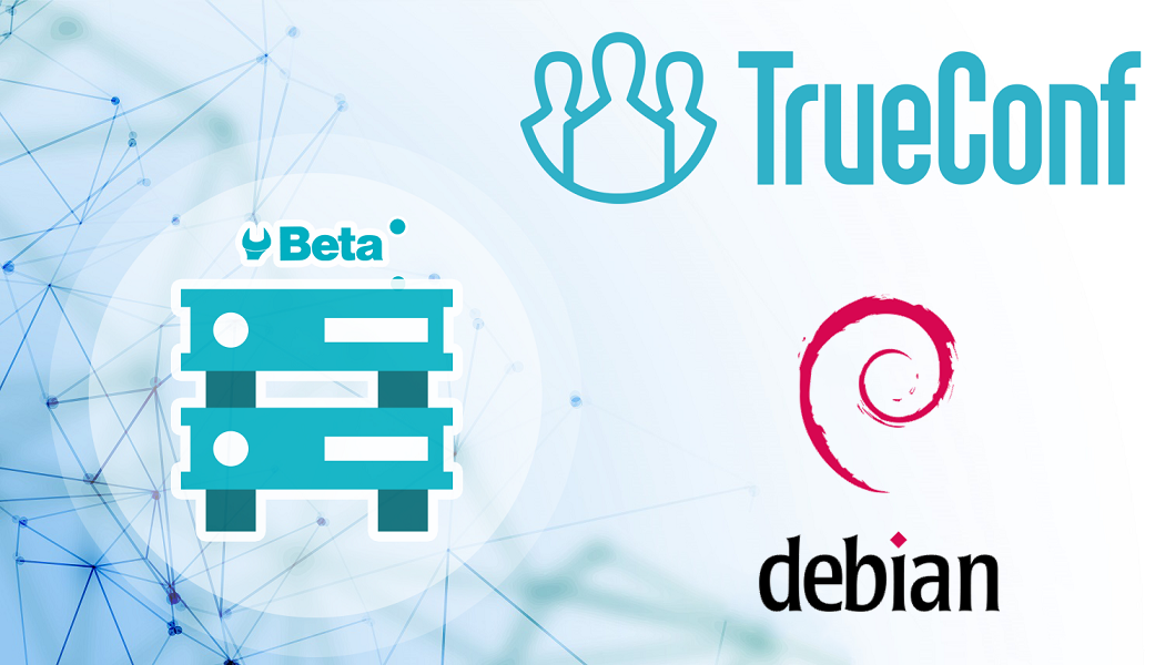 TrueConf Launches TrueConf Server for Linux Beta Test Program 6