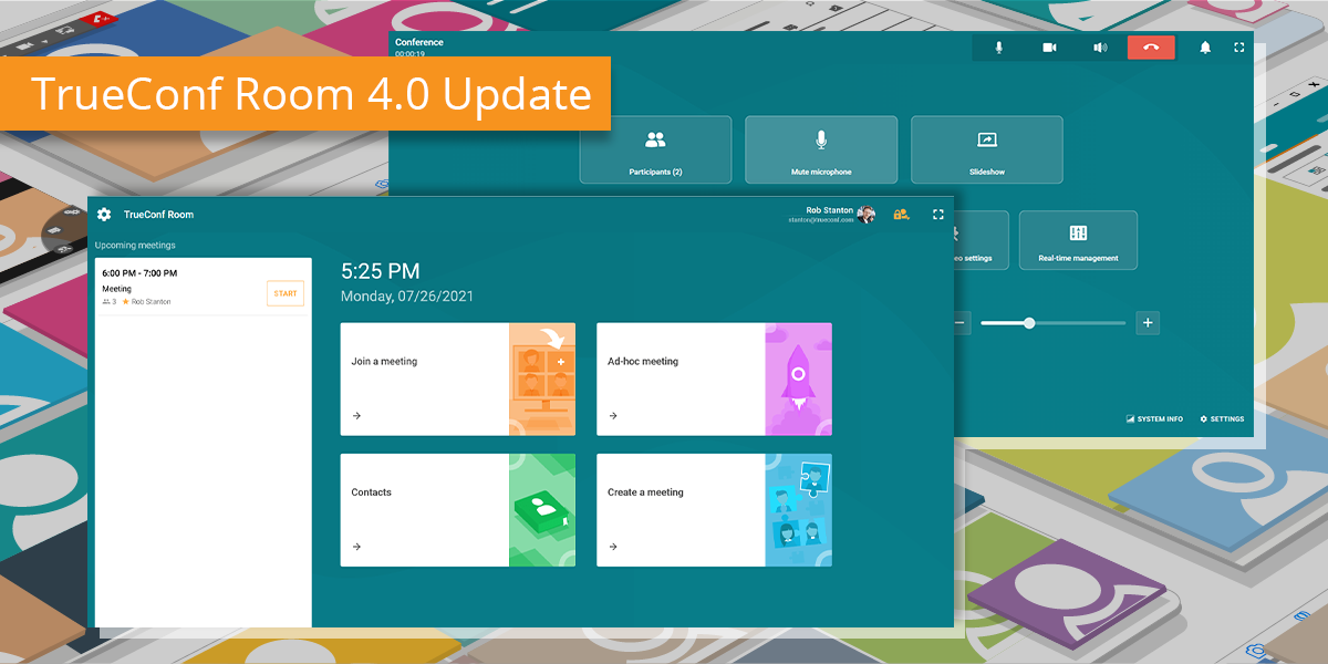 TrueConf Room 4.0 Update: New UI and Real-Time Meeting Management 1